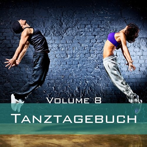 VA - Tanztagebuch Vol 8 (2015)