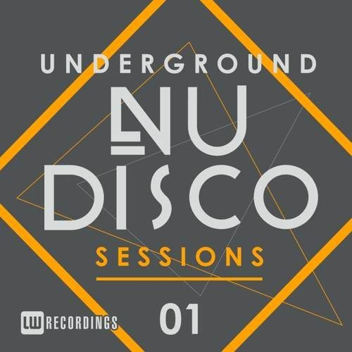 VA - Underground Nu-Disco Sessions, Vol. 1 (2015)