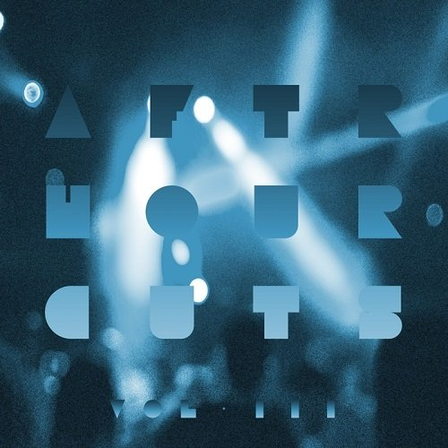 VA - Afterhour Cuts, Vol. 3 (2015)