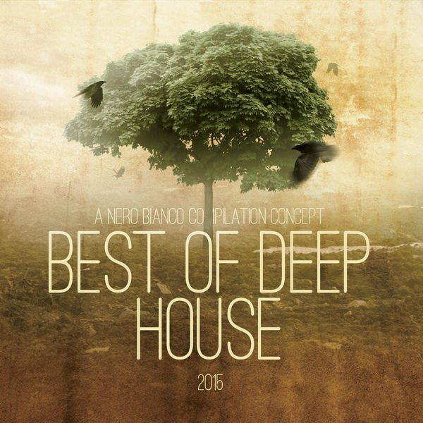 VA - Best of Deep House 2015