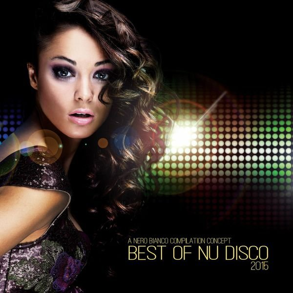 Va best of nu disco 2015 320kbpshouse net for Disco house best