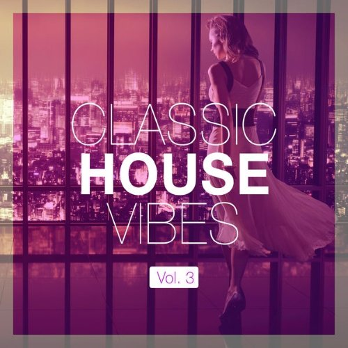Va classic house vibes vol 3 2015 320kbpshouse net for Beatport classic house