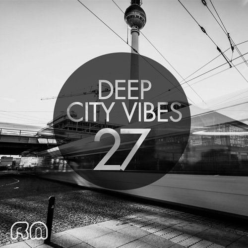 VA - Deep City Vibes, Vol. 27 (2015)