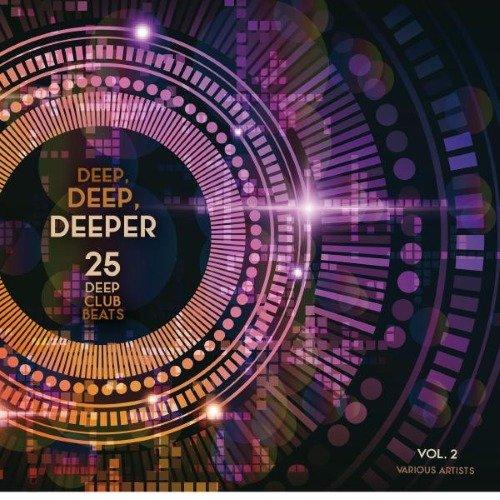 VA - Deep, Deep, Deeper, Vol. 2 (25 Deep Club Beats)