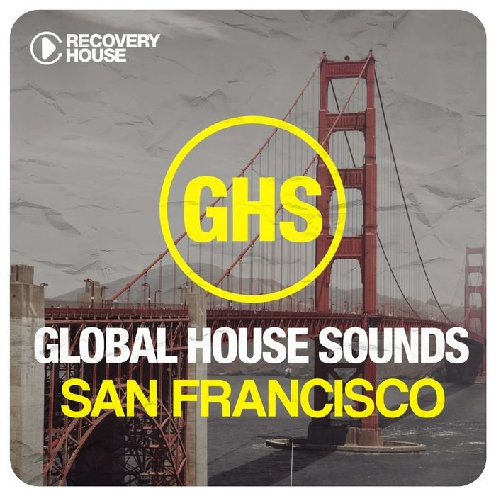 VA - Global House Sounds - San Francisco (2015)