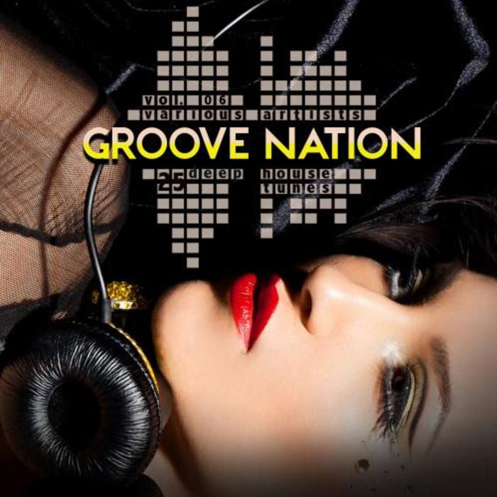 VA - Groove Nation Vol 6 - 25 Deep House Tunes (2015)