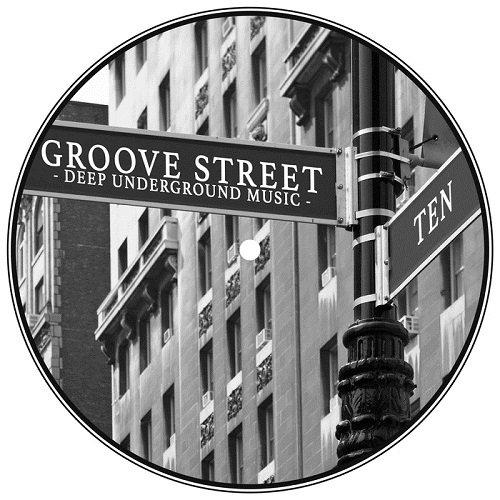 VA - Groove Street - Deep Underground Music, Vol. 10 (2015)