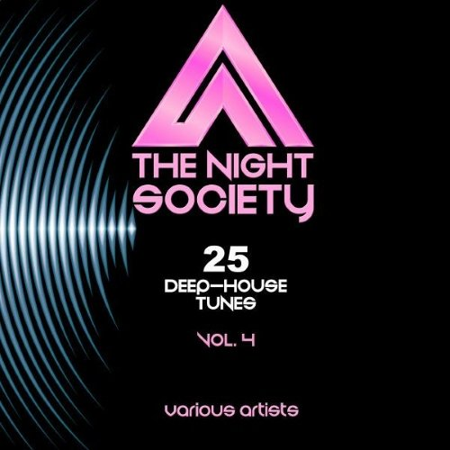 VA - The Night Society, Vol. 4 (25 Deep-House Tunes)