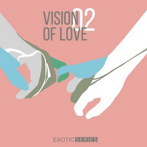VA - Vision of Love 02 (2015)