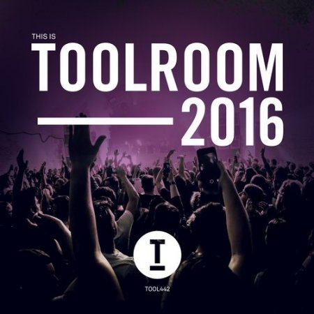 1451554688_this-is-toolroom-2016