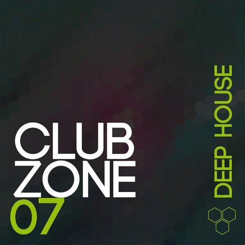 VA - Club Zone - Deep House Vol 7 (2015)