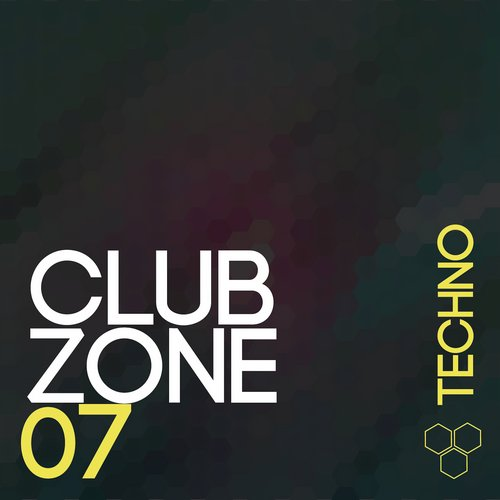 VA - Club Zone Techno Vol 7 (2015)