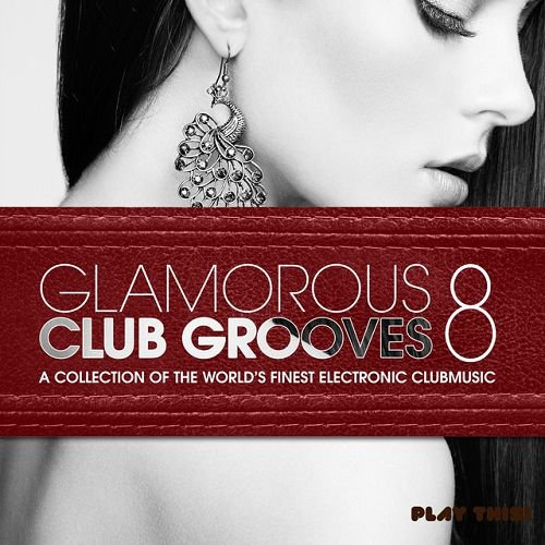 VA - Glamorous Club Grooves Vol 8 (2015)