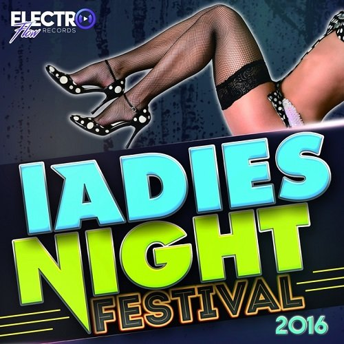 VA - Ladies Night Festival 2016