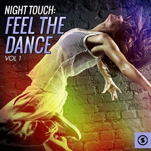 VA - Night Touch Feel the Dance, Vol. 1 (2016)