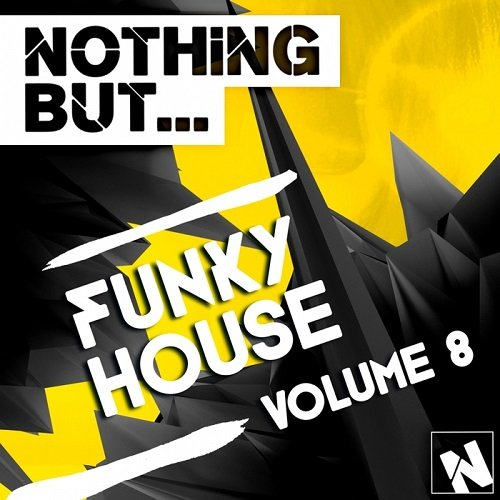 VA - Nothing But... Funky House, Vol.8 (2015)