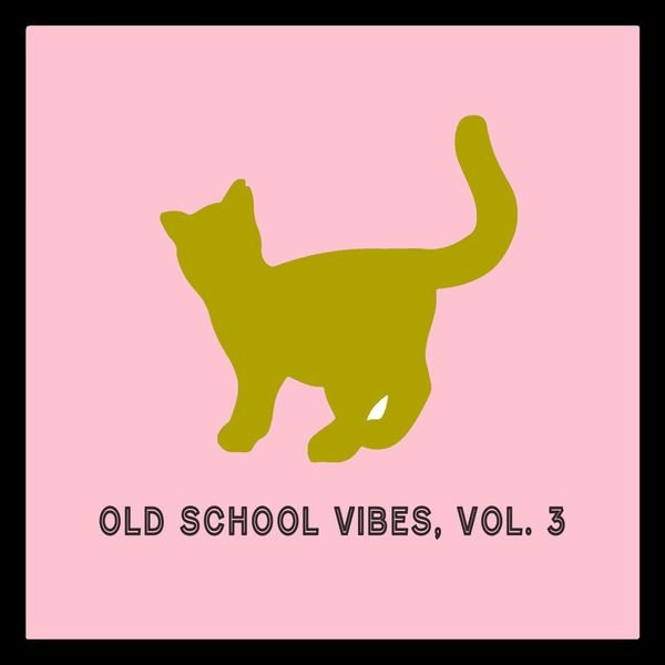 VA - Old School Vibes, Vol. 3 (2015)