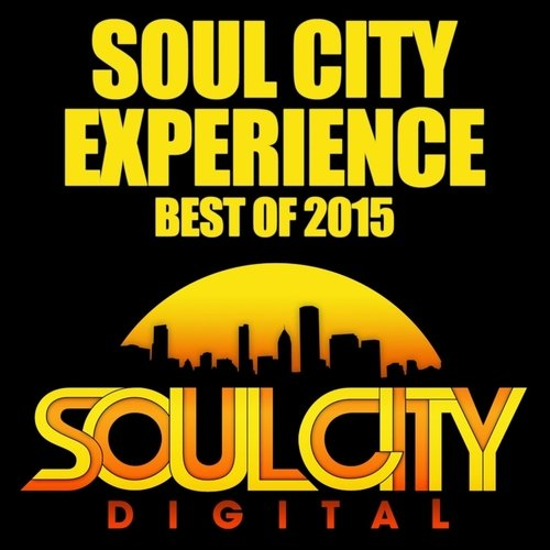 VA - Soul City Experience Best of 2015
