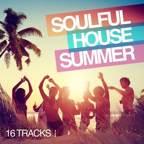 VA - Soulful House Summer (2015)