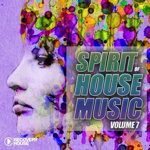 VA - Spirit of House Music, Vol. 7 (2015)