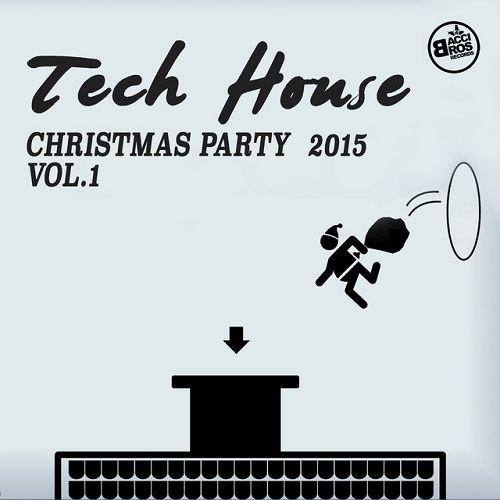 VA - Tech House Christmas Party 2015 Vol 1 (2015)