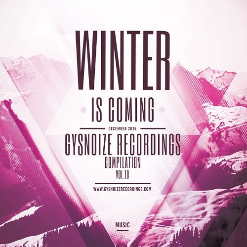 VA - Winter Is Coming, Vol. 10 (2015)