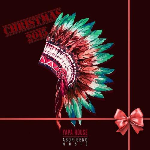 VA - Yapa House Christmas 2015