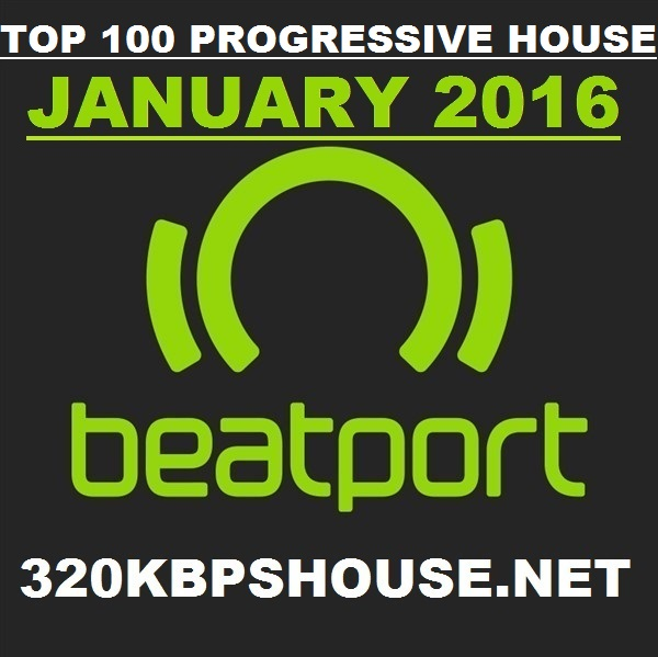 JANUARY- PROGRESSIVE HOUSE -TOP-100-JANUARY-2016