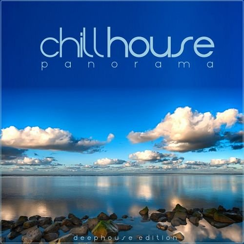 VA - Chillhouse Panorama Deep House Edition (2016)
