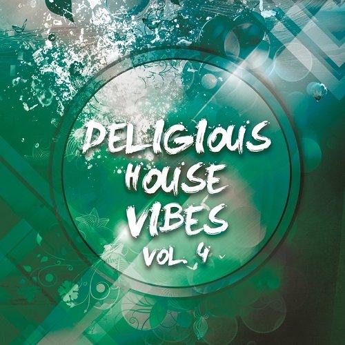 VA - Deligious House Vibes Vol 4 (2016)