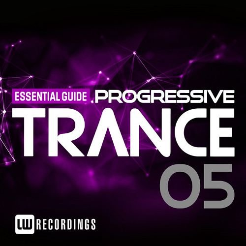 VA - Essential Guide: Progressive Trance, Vol. 5 (2016)