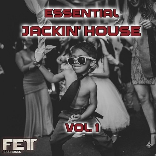 VA - Essential Jackin' House Vol.1 (2016)