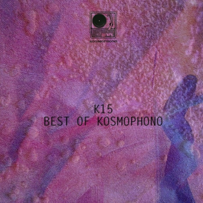 VA - Kosmophono Best Of 2015