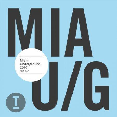 VA - Miami Underground 2016