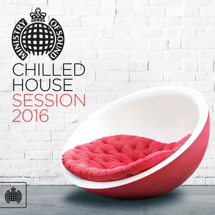 VA - Ministry Of Sound - Chilled House Session 2016