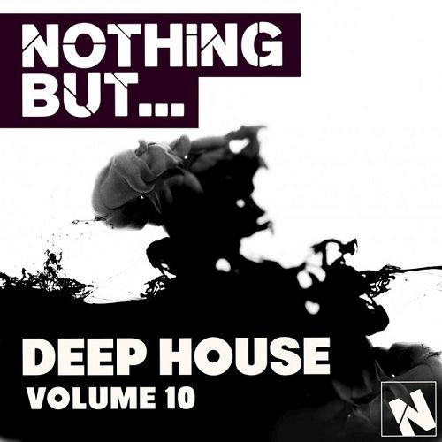 VA - Nothing But... Deep House Vol.10 (2016)