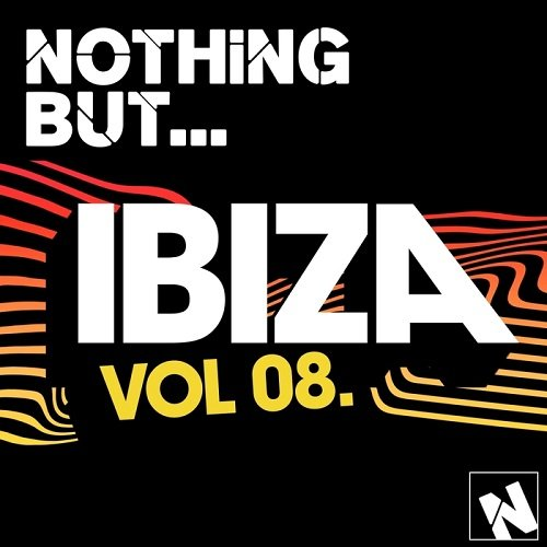 VA - Nothing But... Ibiza Vol 8 (2016)