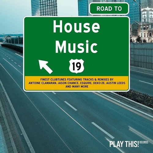 VA - Road To House Music Vol 19 (2016)