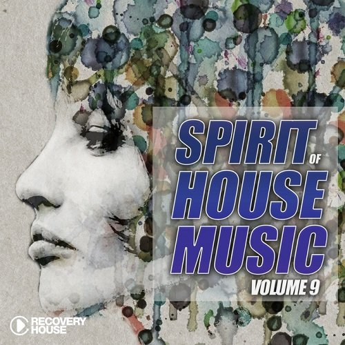 VA - Spirit Of House Music Vol 9 (2016)
