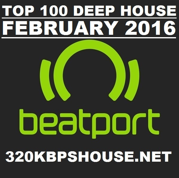 House top songs beatport house top 100 february 2016 for Deep house music songs