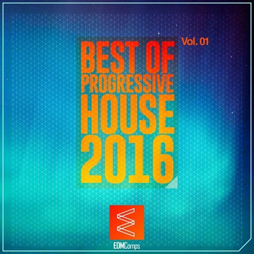 VA - Best Of Progressive House 2016 Vol 01