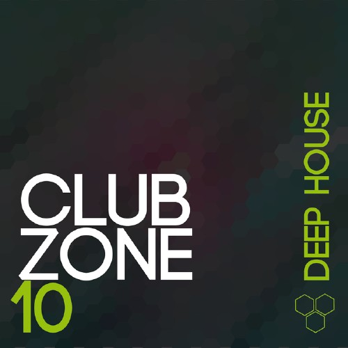 Va club zone house vol 10 2016 320kbpshouse net for Top deep house tracks of all time