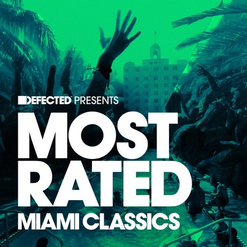 VA - Defected Presents Most Rated Miami Classics 2016