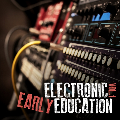 VA - Electronic Early Education Vol.1 (2016)