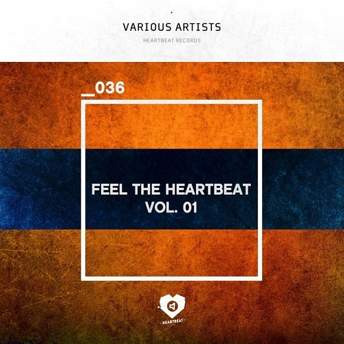 VA - Feel The Heartbeat Vol 01 (2016)