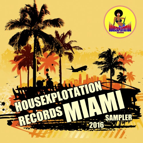 VA - Housexplotation Records Miami Sampler 2016