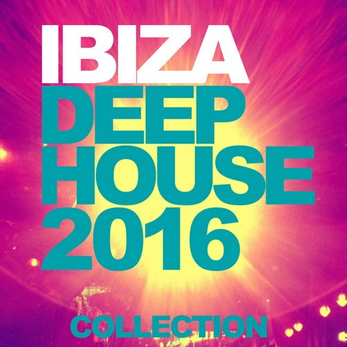 VA - Ibiza Deep House Collection 2016 (2016)