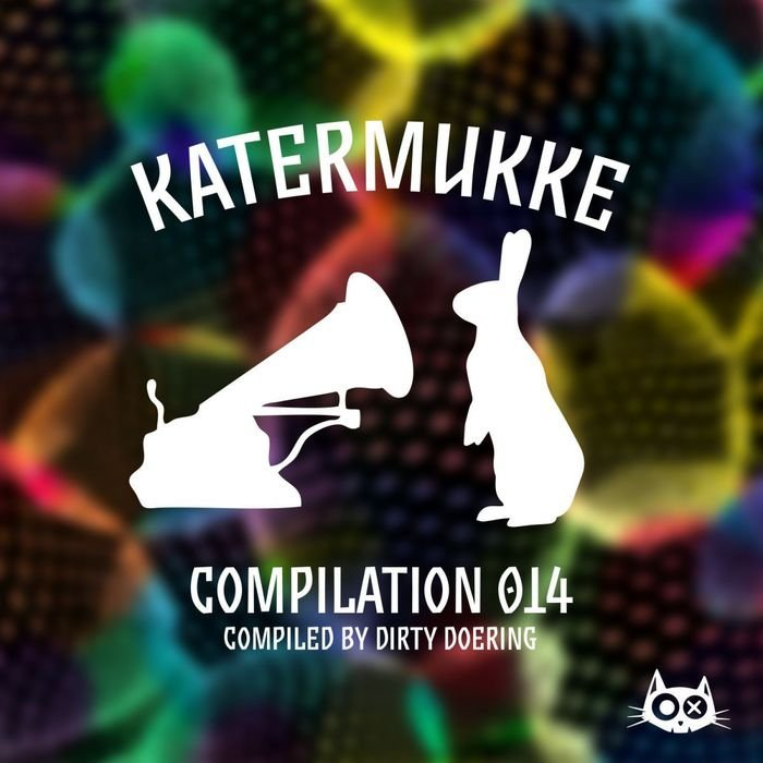 VA - Katermukke Compilation 014 compiled by Dirty Doering (2016)