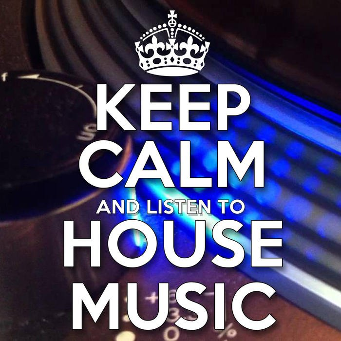 VA - Keep Calm and Listen to House Music (2016)
