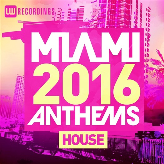 VA - Miami 2016 Anthems House
